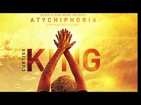 Curtiss King - Atychiphobia (The Fear Of Failure) (Full Album)