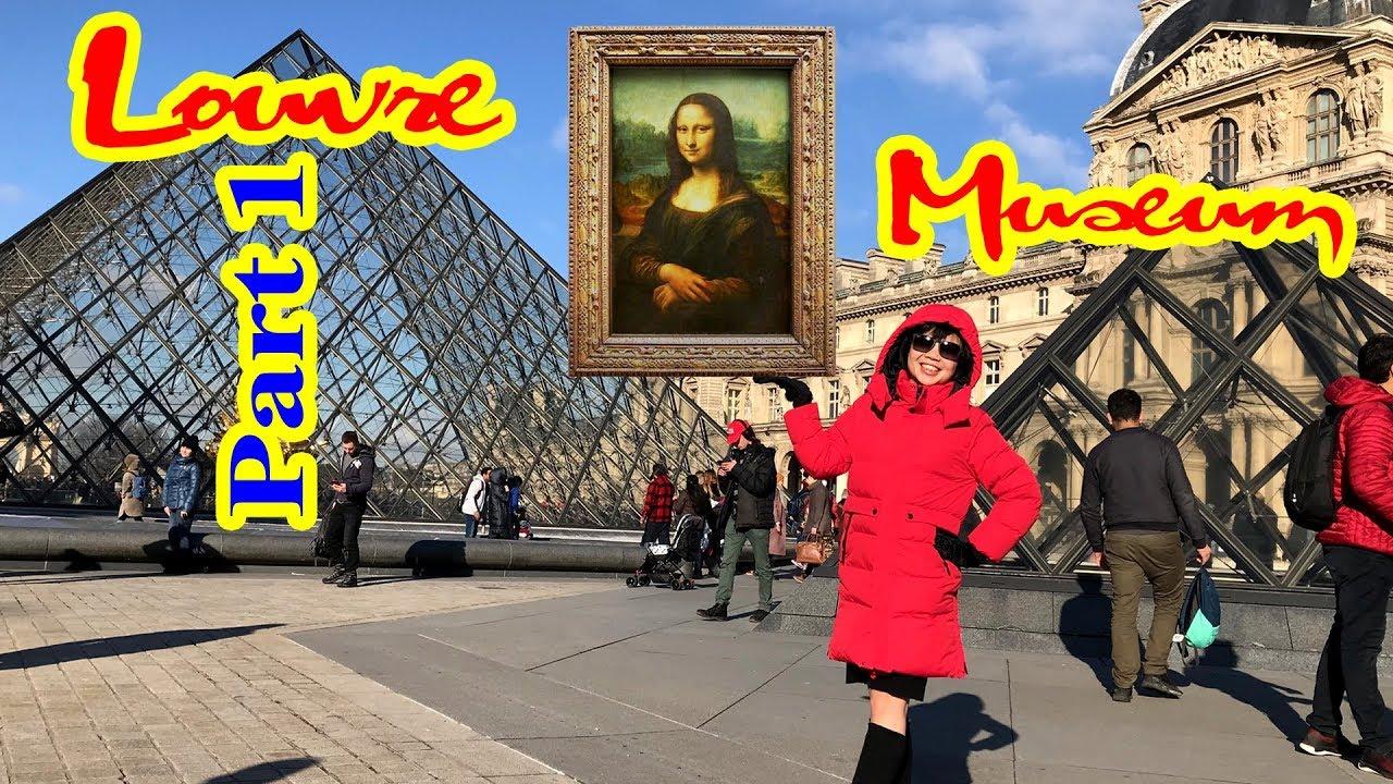 ✈ Bảo tàng Louvre, Paris, Pháp – Ngôi nhà của Mona Lisa (Phần 1) 💎