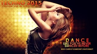 Techno 2015 Hands Up 60 Min MEGAMIX #19