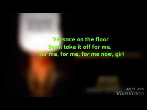 Bruno Mars versace on the floor (lyrics video)