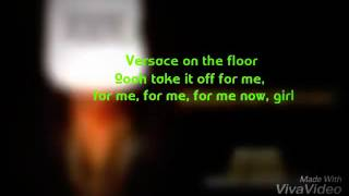 Bruno Mars versace on the floor (lyrics video)