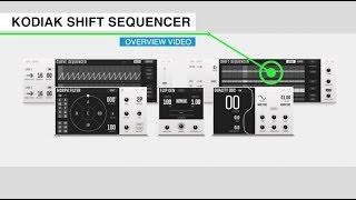 Native Instruments Kodiak Blocks - Shift Sequencer Overview