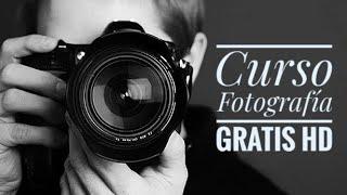 Curso Fotografía Gratis y Completo HD