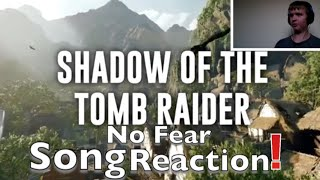 Shadow of the Tomb Raider Song | No Fear | #NerdOut Reaction