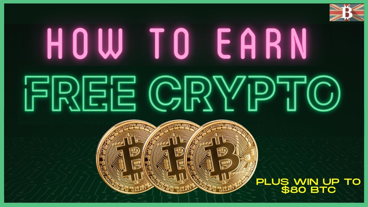 How to Earn FREE Bitcoin & Other Crypto 2020 (Plus $80 BTC Giveaway)