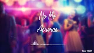 NO ME ACUERDO [Remix] - Natti Natasha x Thalia x Dani Cejas