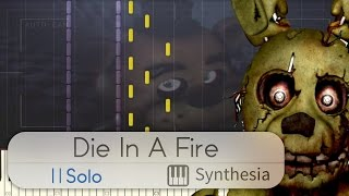 Die in a Fire (Solo Piano Cover) - The Living Tombstone -- Synthesia HD