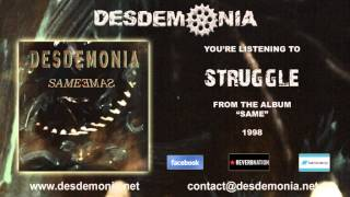 Watch Desdemonia Struggle video