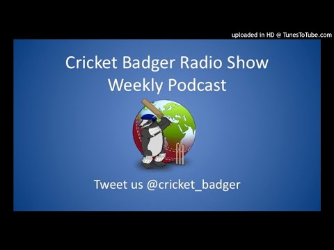 Cricket Badger Radio Show Podcast with Ali Martin & Anthony McGrath - 26 October ASHES PREVIEW