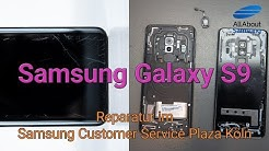 Samsung Galaxy S9 Plus Reparatur im Customer Service Plaza Köln