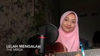 Gambar cover Lelah Mengalah - The Mirza (cover)