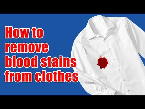 How to remove blood stains from clothes