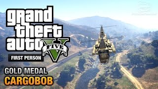 GTA 5 - Mission #31 - Cargobob [First Person Gold Medal Guide - PS4]