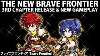 The NEW Brave Frontier - 3rd Arc Bectas & New Gameplay