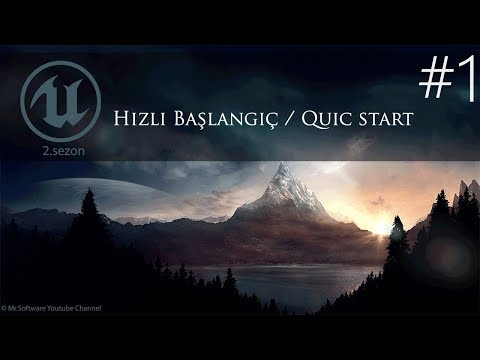 Unreal Engine 4 #1 Detaylı & Hızlı Başlangıç (Quick Start)