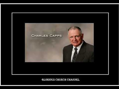 Charles Capps - Kenneth E. Hagin Campmeeting 1987 05 - Calling the things that be not