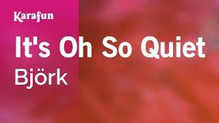 Karaoke It's Oh So Quiet - Björk * mp3