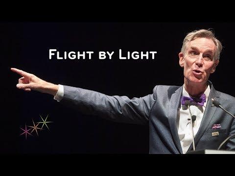 BILL NYE - FLIGHT BY LIGHT
