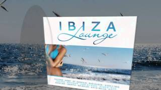 Ibiza Lounge 2011  -  [iTunes Commercial]