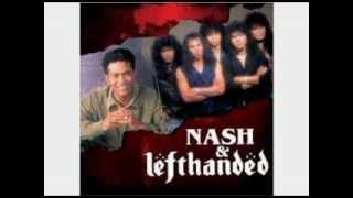 Nash Lefthanded - Dia Datang