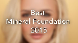 BEST MINERAL FOUNDATION 2015