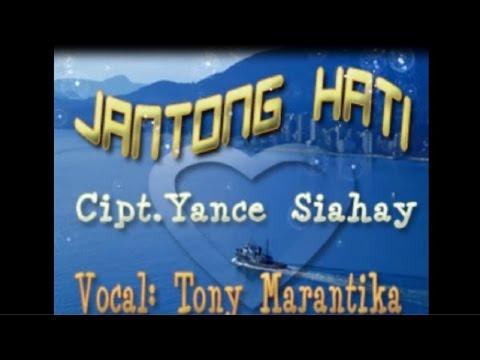 Tony Marantika - JANTONG HATI