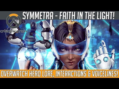 Overwatch - Symmetra, Faith in The Light! (Hero Voice Lines, Interactions and Lore) | Hammeh