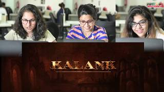 Kalank Trailer Reaction   Varun, Alia, Aditya, Sonakshi, Madhuri, Sunjay  