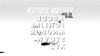 Mother Mother - Back In School (Official Audio)