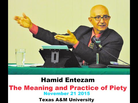 Hamid Entezam, The Meaning and Practice of Piety