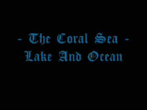 The Coral Sea - Lake And Ocean