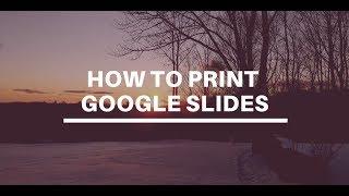 How to Print Google Slides