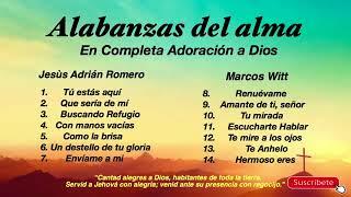 adoración de Jesús Adrian romero y marcos witt álbum completo