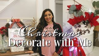 CHRISTMAS DECORATE WITH ME | HOLIDAY DECOR 2018