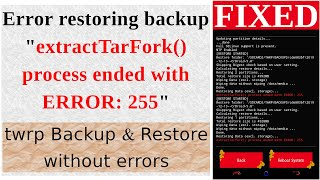 "Error restoring backup ""extractTarFork() process ended with ..."
