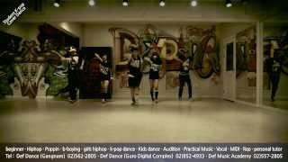 CL(씨엘) - 나쁜기집애(The Baddest Female) k-pop cover dance video@defdance skool(데프댄스스쿨)