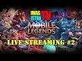 Streaming  Main Mobile Legend Ala Newbie 2 Bukan Master