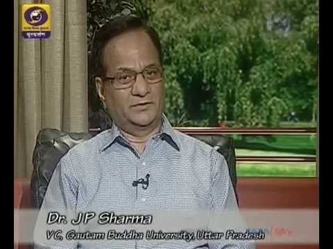 Interview of  Dr. J P Sharma, Hon'ble Vice-Chancellor, Gautam Buddha University on DD National