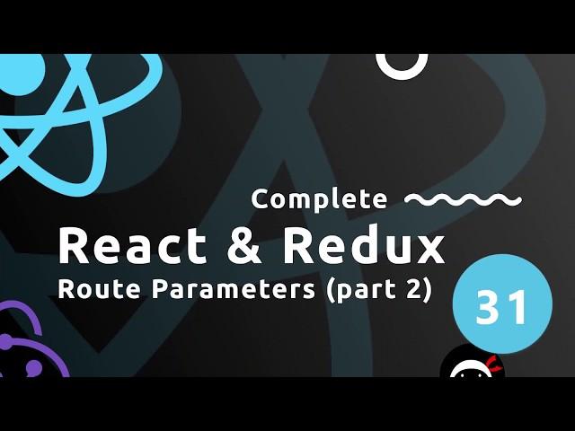 Complete React Tutorial (& Redux) #31 - Route Parameters (part 2)