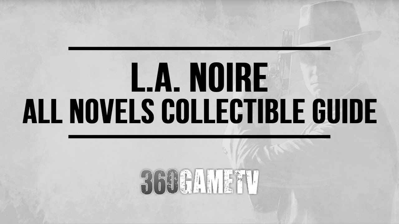 L A  Noire All Novels Collectible Locations Guide - Well Read Individual  Trophy / Achievement Guide