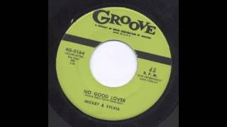 MICKEY & SYLVIA - NO GOOD LOVER - GROOVE