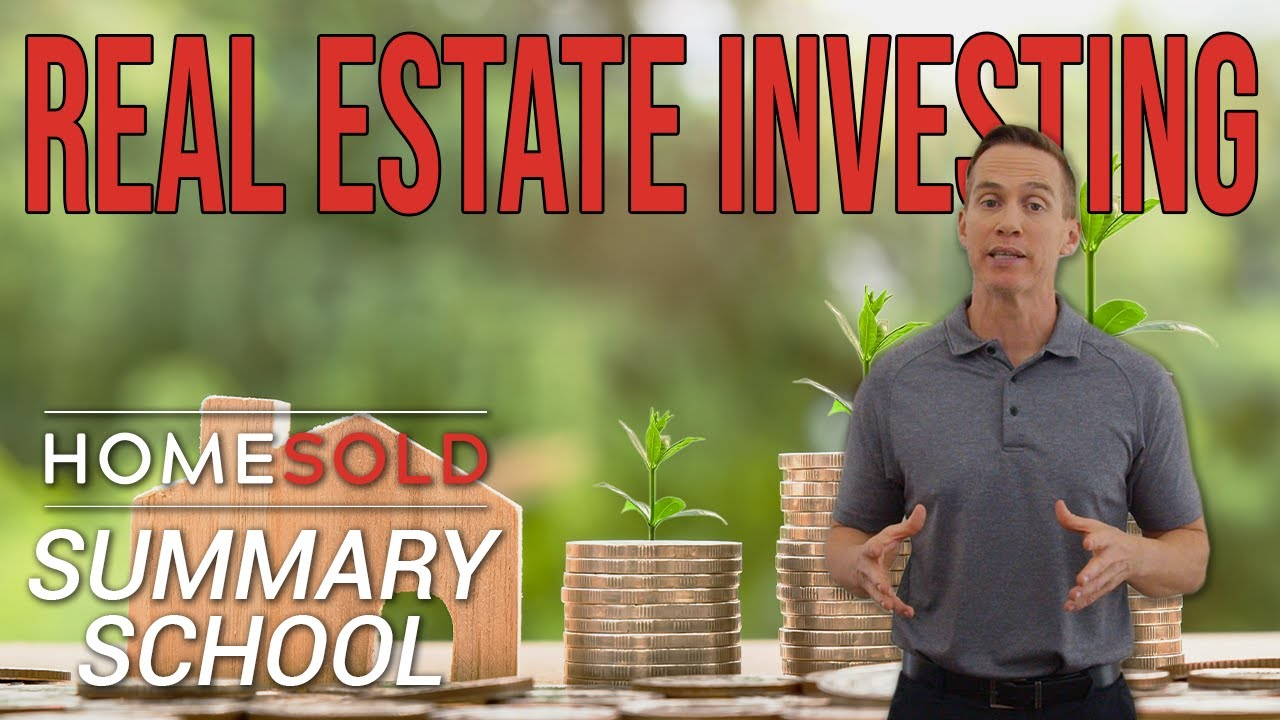Learn how to invest in Real Estate the right way! - HomeSold GA Summary School