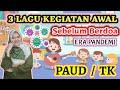 Lagu Awal Kegiatan Sebelum Berdoa ERA PANDEM1 Untuk PAUD / TK - TERBARU