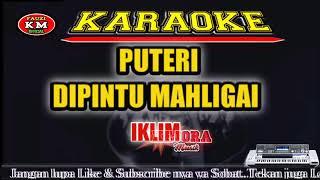 Iklim Salem -PUTERI Dipintu mahligai Karaoke Nada rendah pas buat suara standar-KN7000