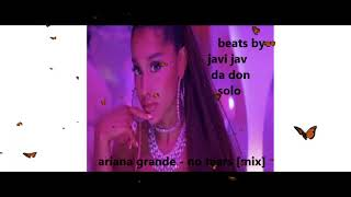 ariana grande - no tears left to cry [mix]