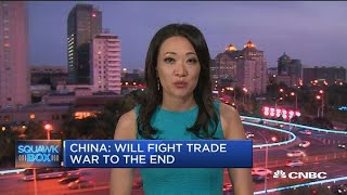 China: We will fight trade war to the end