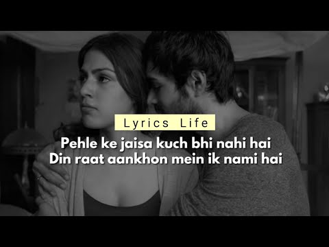 PEHLE KE JAISA | Lyrics | Jalebi | KK