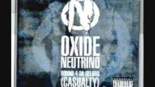 oxide neutrino - Bound 4 Da Reload (Casualty)