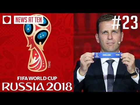 2018 WORLD CUP DRAW EXPLAINED: ENGLAND'S POTENTIAL DRAW? | NEWS AT TEN #23