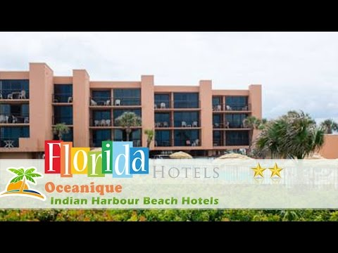 Oceanique - Indian Harbour Beach Hotels, Florida